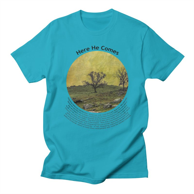 Here He Comes Men's Regular T-Shirt by Hogwash's Artist Shop