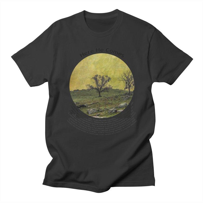 Here He Comes Men's Regular T-Shirt by Hogwash's Artist Shop