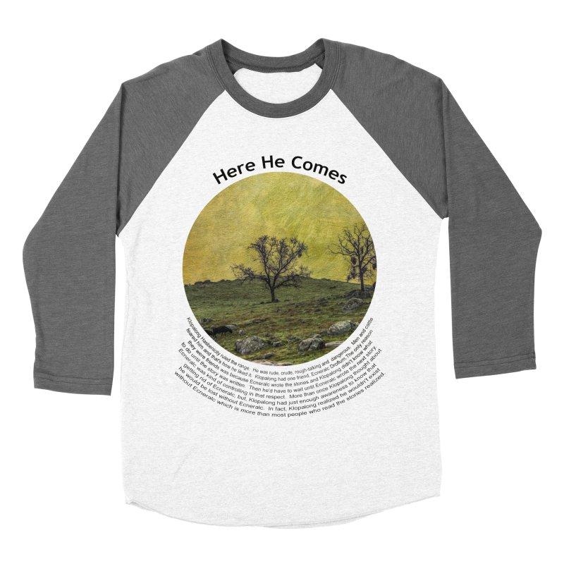 Here He Comes Men's Baseball Triblend Longsleeve T-Shirt by Hogwash's Artist Shop