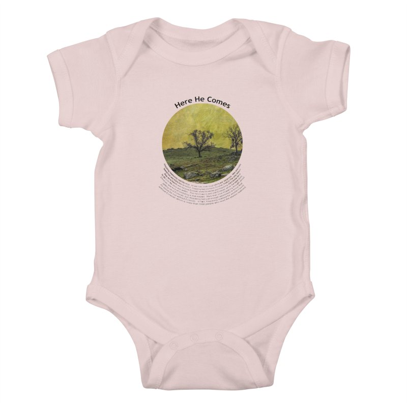Here He Comes Kids Baby Bodysuit by Hogwash's Artist Shop