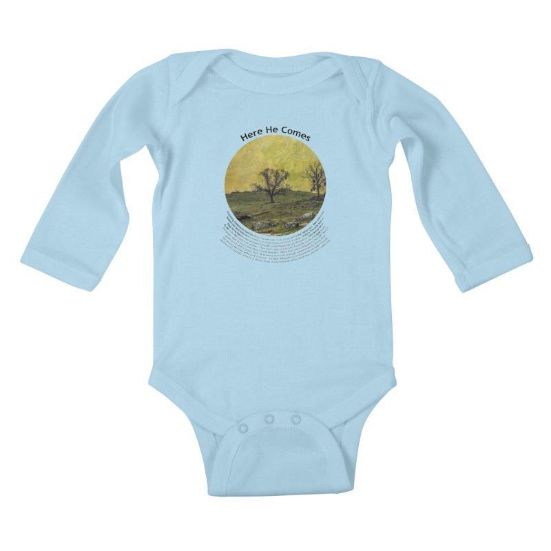Here He Comes Kids Baby Longsleeve Bodysuit by Hogwash's Artist Shop