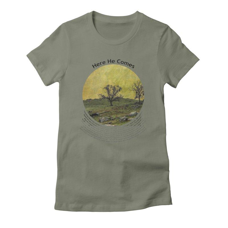 Here He Comes Women's T-Shirt by Hogwash's Artist Shop