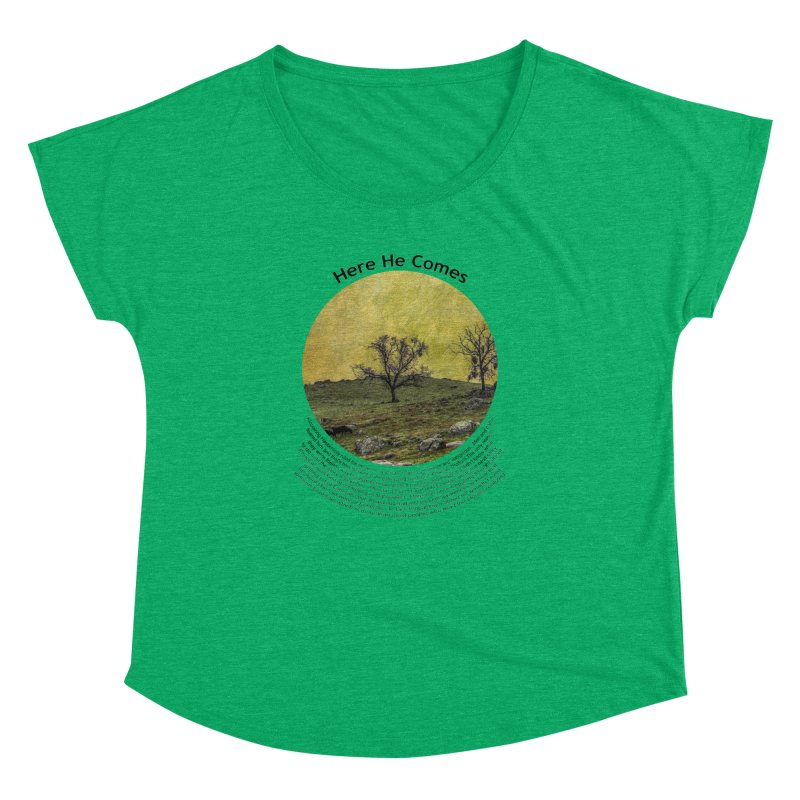 Here He Comes Women's Dolman by Hogwash's Artist Shop