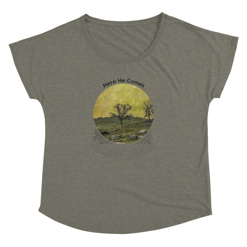 Here He Comes Women's Dolman Scoop Neck by Hogwash's Artist Shop