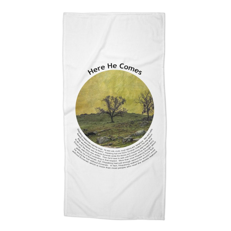 Here He Comes Accessories Beach Towel by Hogwash's Artist Shop