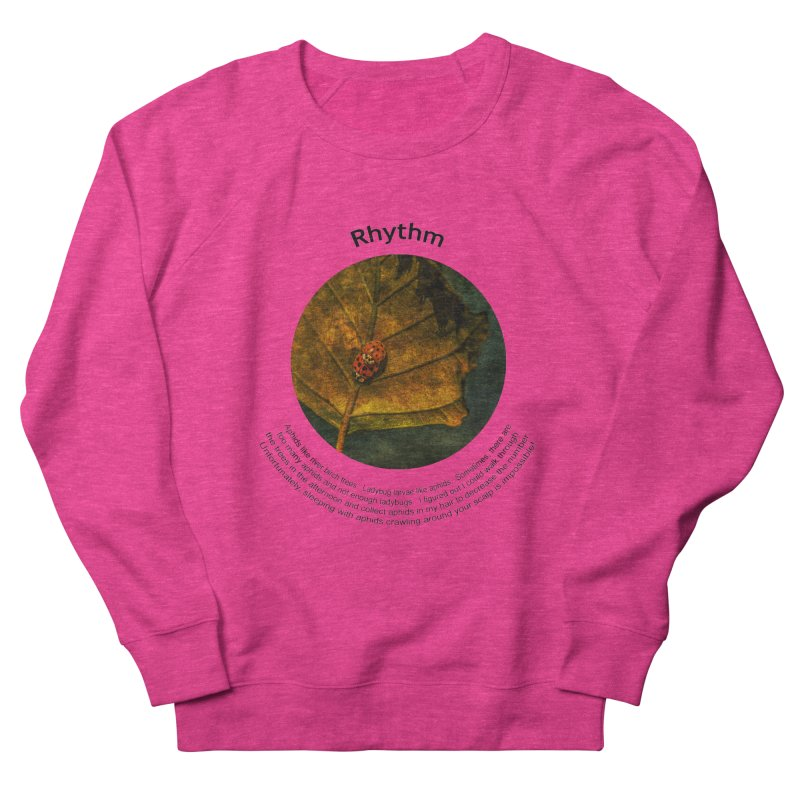 Rhythm Women's French Terry Sweatshirt by Hogwash's Artist Shop