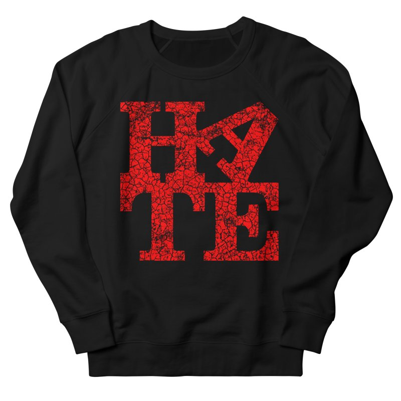 HATE Women's Sweatshirt by Paul Shih
