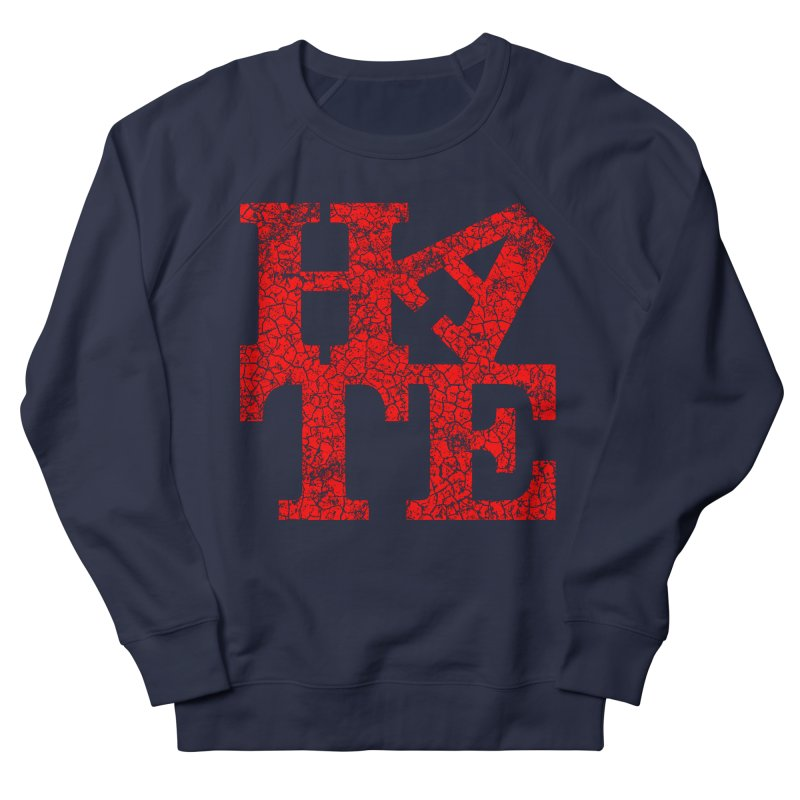 HATE Women's Sweatshirt by Paul Shih