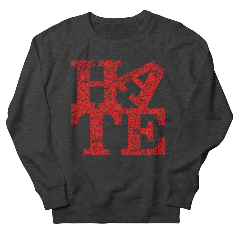 HATE Men's Sweatshirt by Paul Shih
