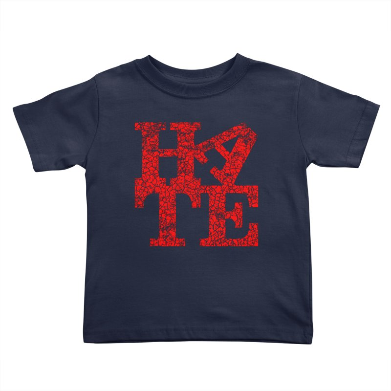 HATE Kids Toddler T-Shirt by Paul Shih