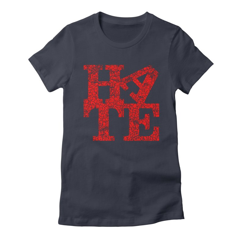 HATE Women's Fitted T-Shirt by Paul Shih