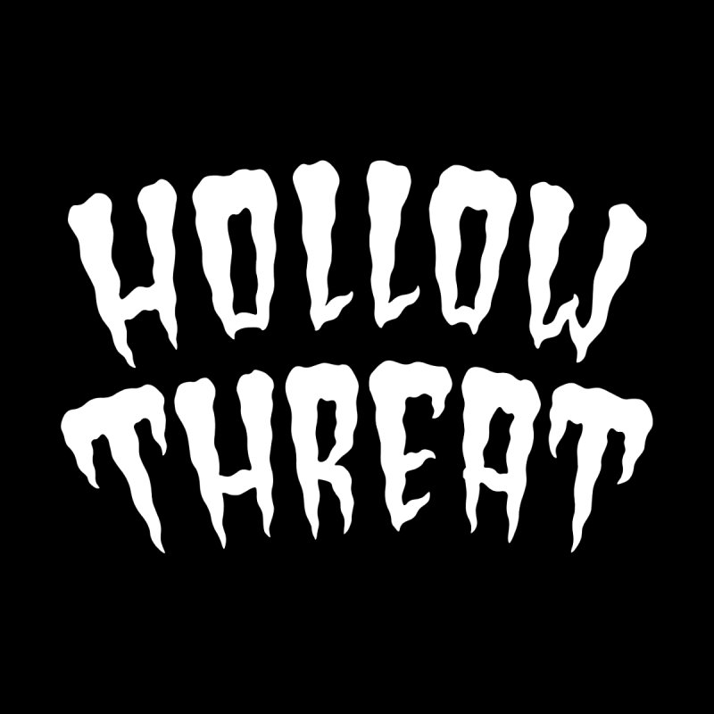 Hollow Threat by Paul Shih