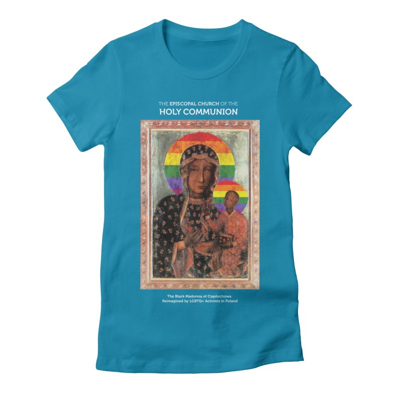 The Black Madonna of Częstochowa Women's Fitted T-Shirt by Holy Communion's Artist Shop