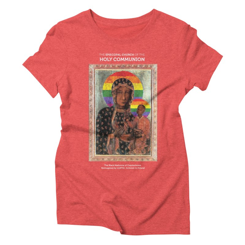 The Black Madonna of Częstochowa Women's Triblend T-Shirt by Holy Communion's Artist Shop