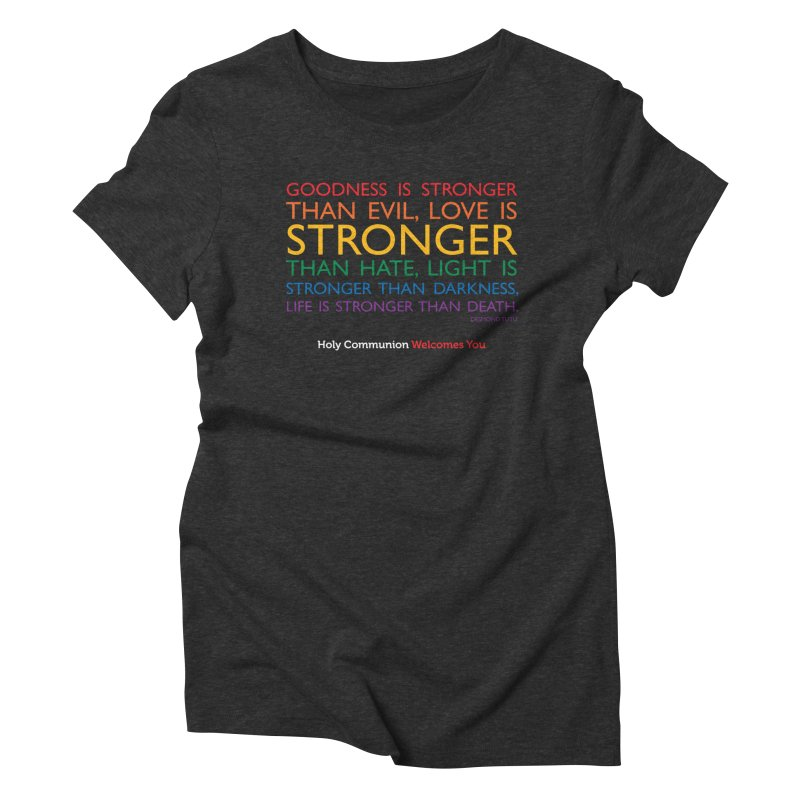 Tutu Quote for Dark Color Backgrounds Women's Triblend T-Shirt by Holy Communion's Artist Shop