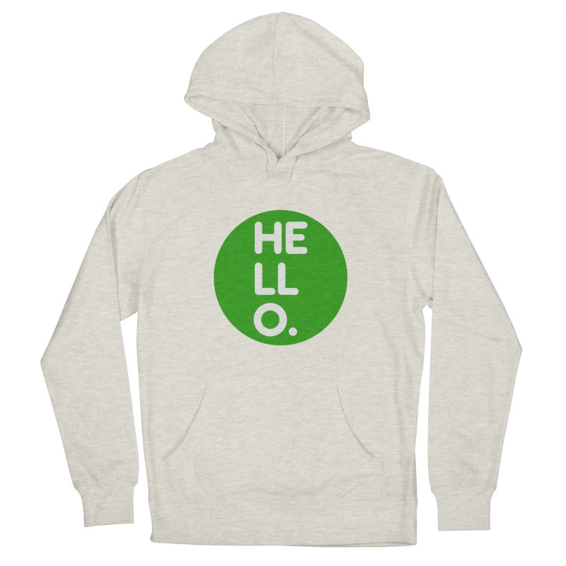 HELLO in Women's Pullover Hoody Heather Oatmeal by Holy Magic Merch