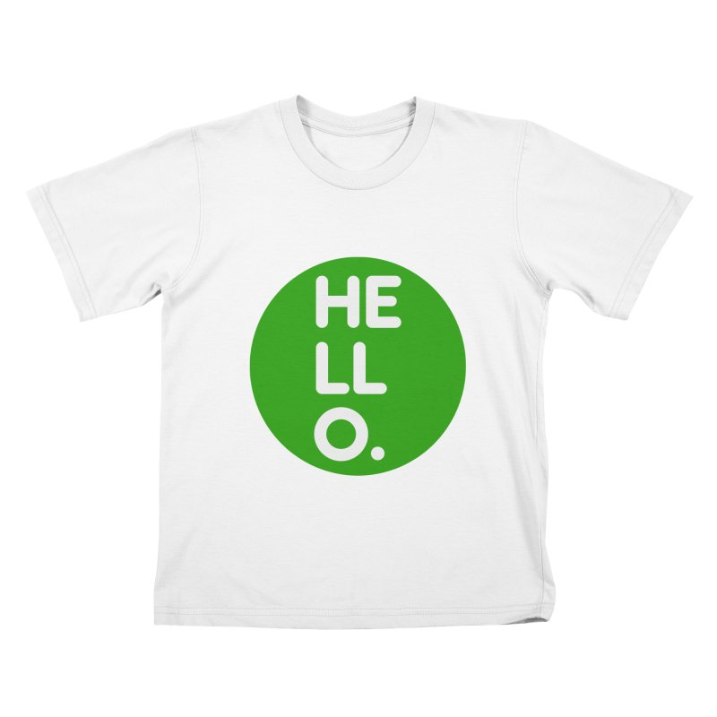 HELLO in Kids T-shirt White by Holy Magic Merch