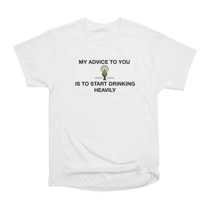 Belushi Drinking Quote Women's Heavyweight Unisex T-Shirt by HomeBrew RockStars Merch Shop