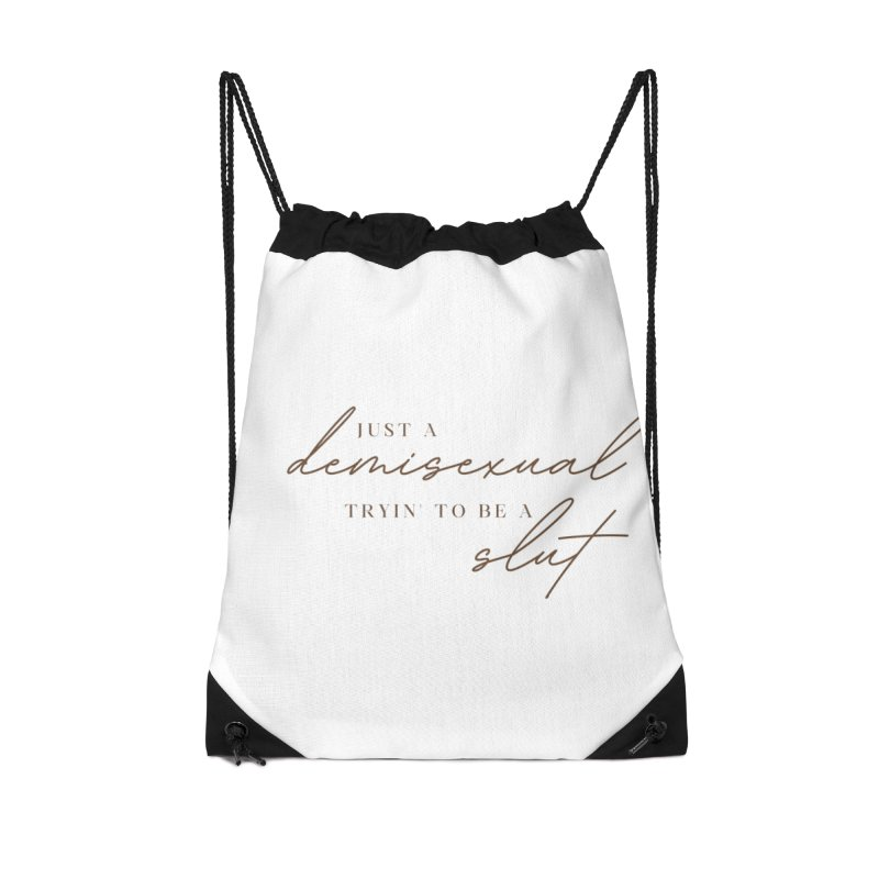 Just a Demisexual (Slut) Accessories Bag by Homeslice Productions