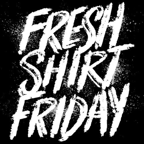 Fresh-Shirt-Friday