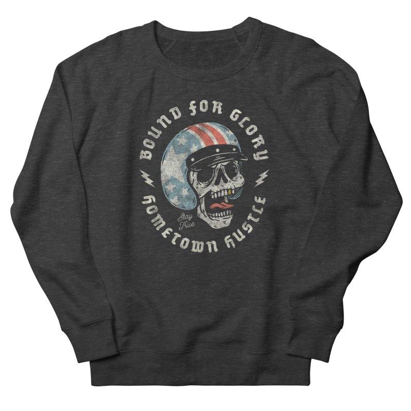 Bound For Glory Women's Sweatshirt by Hometown Hustle