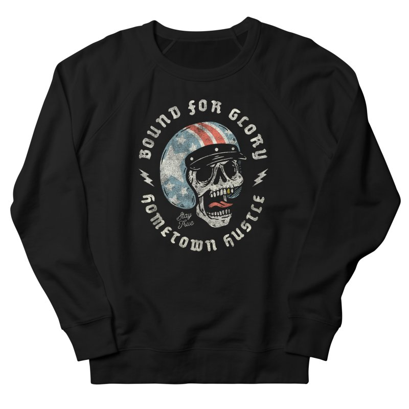 Bound For Glory Men's Sweatshirt by Hometown Hustle