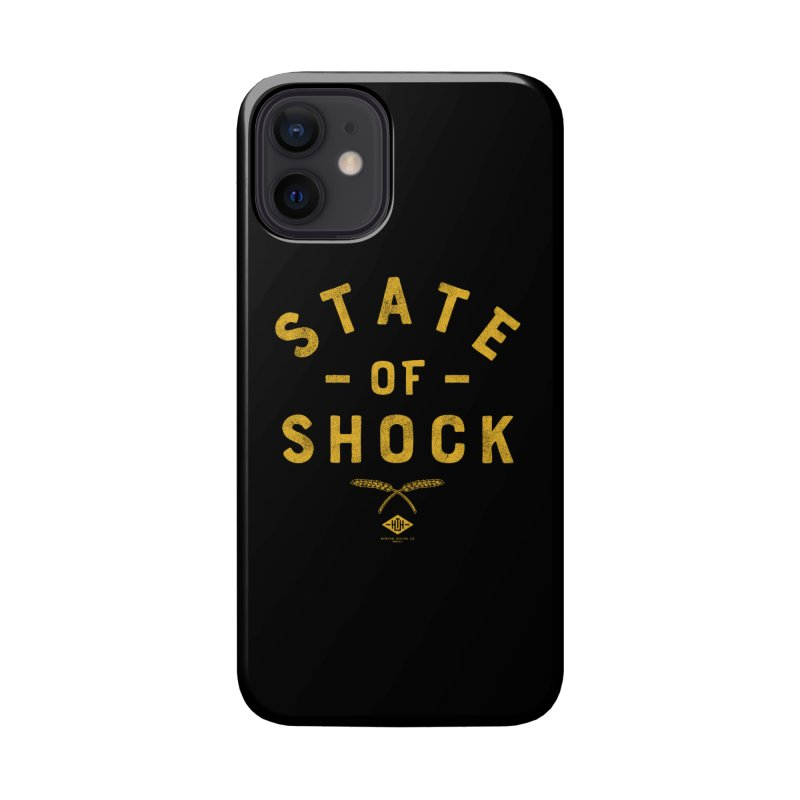 State of Shock Accessories Phone Case by Hometown Hustle