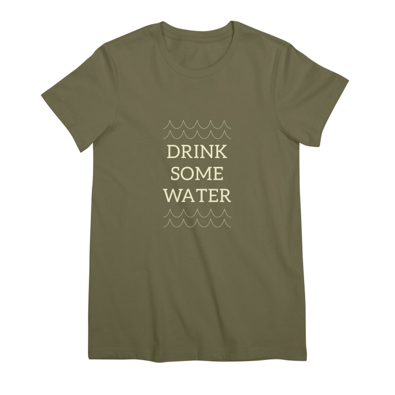 Drink Water Reminder Yellow Text Colorway Women's T-Shirt by Honeybee Clothing and Wares