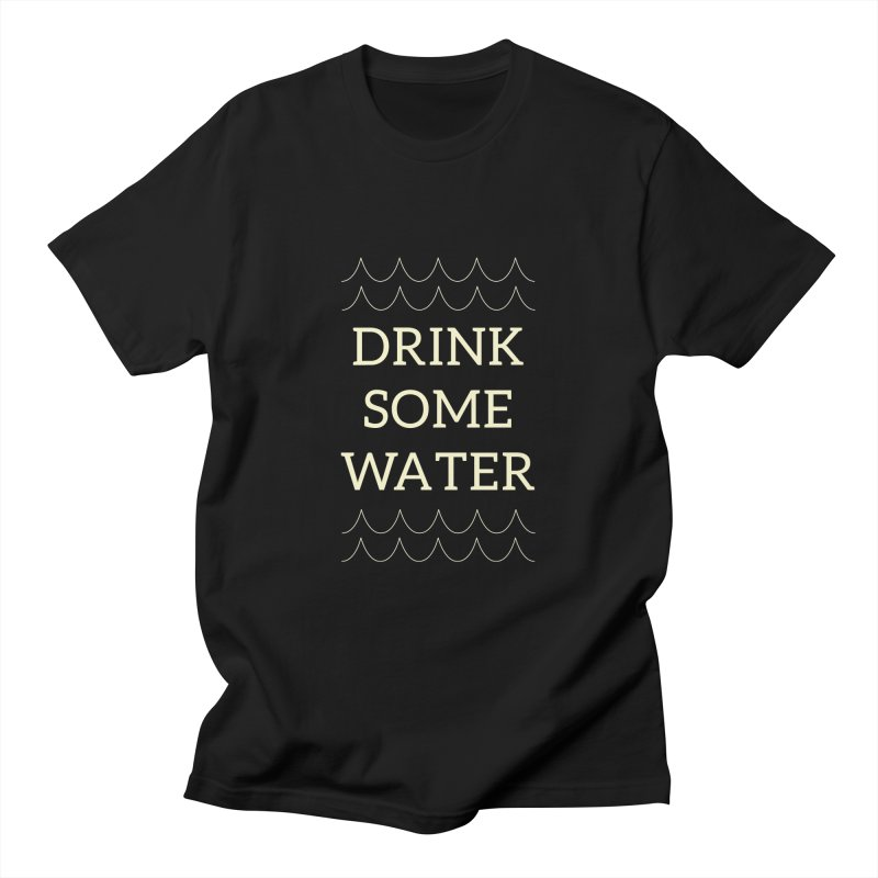 Drink Water Reminder Yellow Text Colorway Men's T-Shirt by Honeybee Clothing and Wares