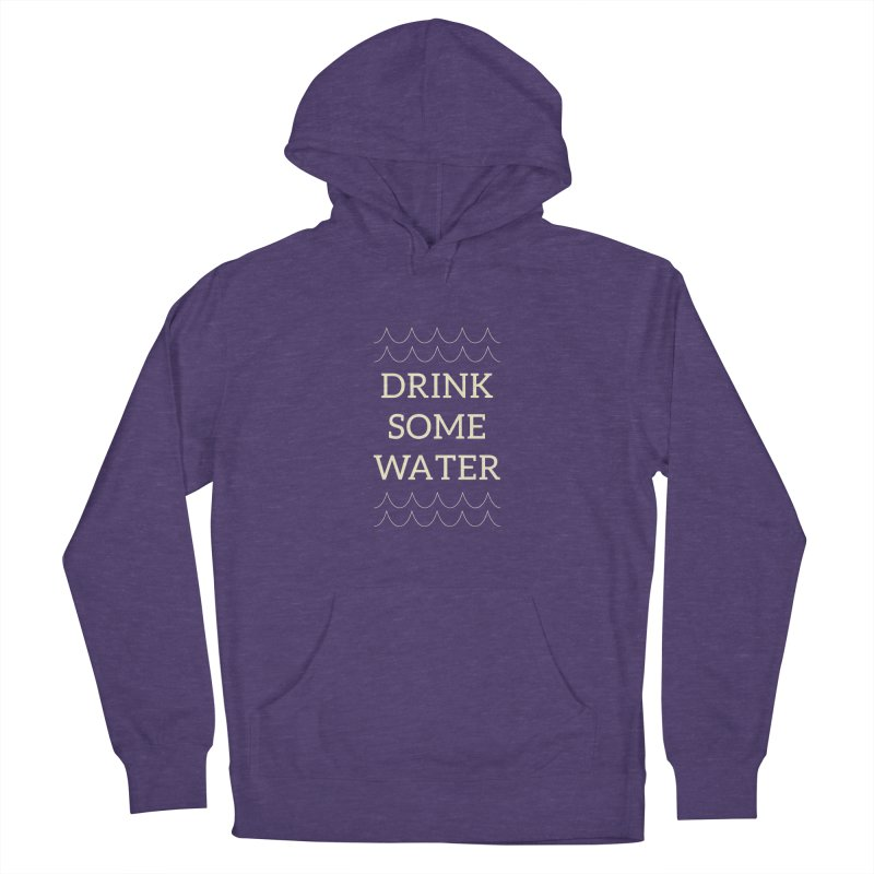 Drink Water Reminder Yellow Text Colorway Men's Pullover Hoody by Honeybee Clothing and Wares