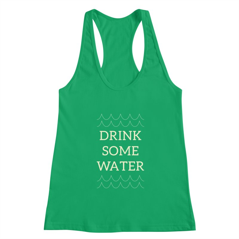 Drink Water Reminder Yellow Text Colorway Women's Tank by Honeybee Clothing and Wares