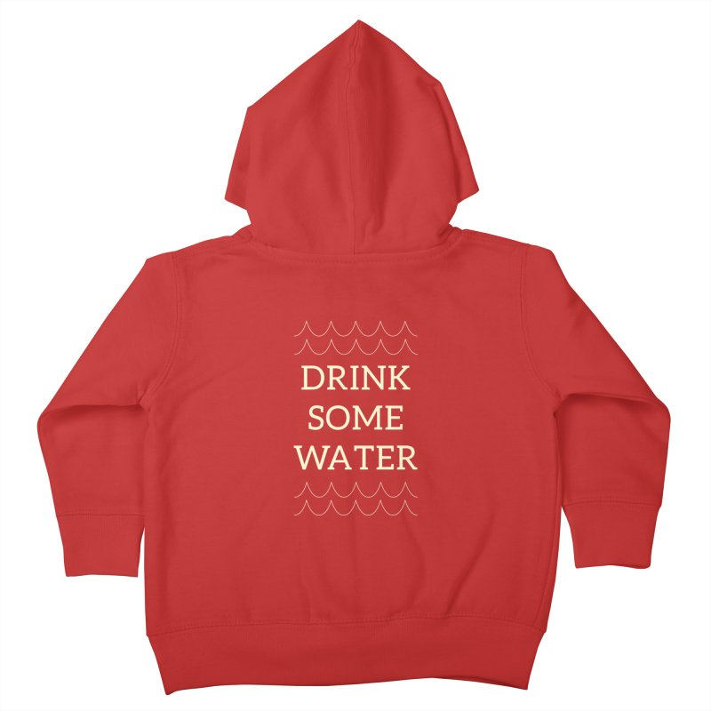 Drink Water Reminder Yellow Text Colorway Kids Toddler Zip-Up Hoody by Honeybee Clothing and Wares