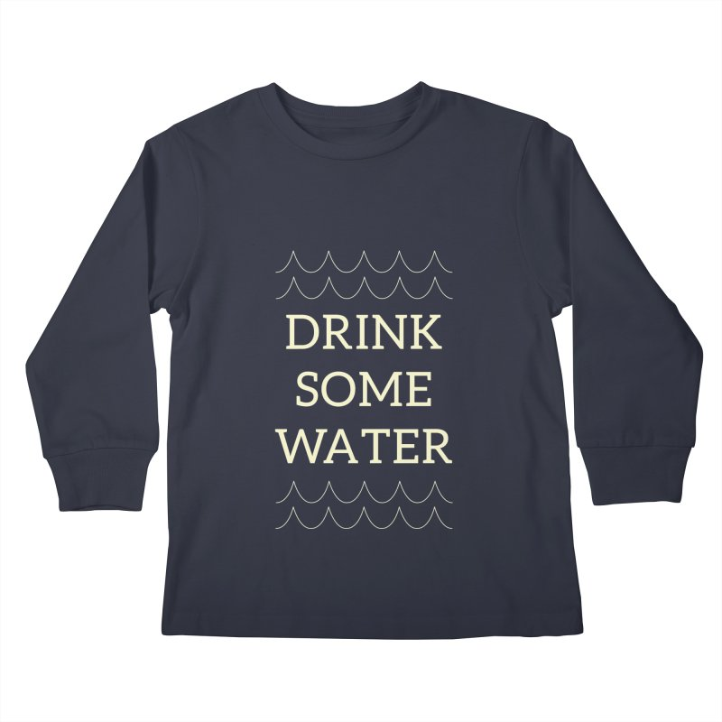 Drink Water Reminder Yellow Text Colorway Kids Longsleeve T-Shirt by Honeybee Clothing and Wares