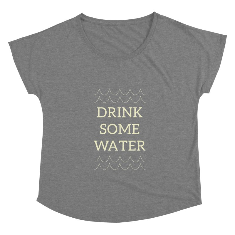 Drink Water Reminder Yellow Text Colorway Women's Scoop Neck by Honeybee Clothing and Wares