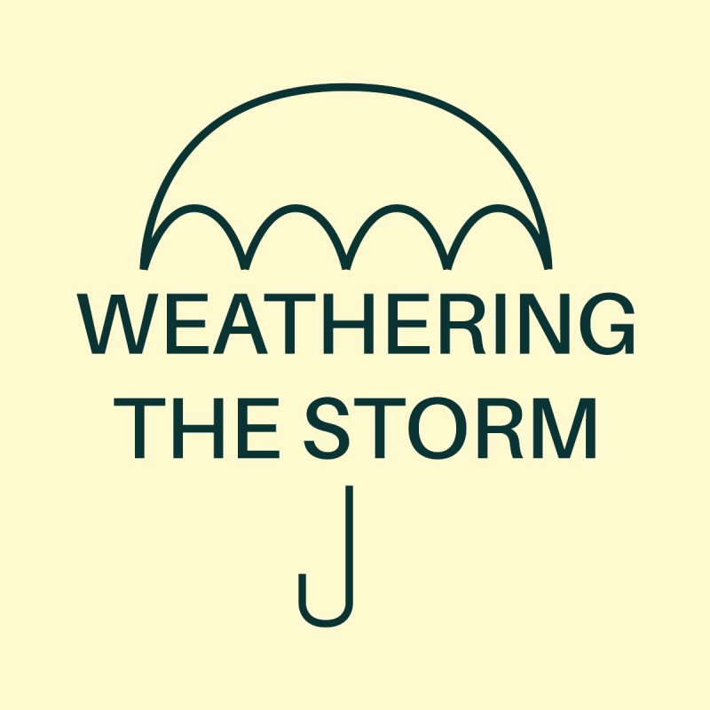 Weathering the Storm Teal Text Women's Longsleeve T-Shirt by Honeybee Clothing and Wares