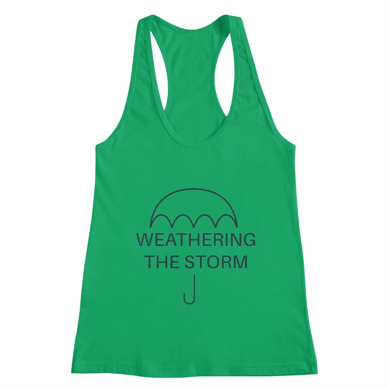 Weathering the Storm Teal Text Women's Tank by Honeybee Clothing and Wares