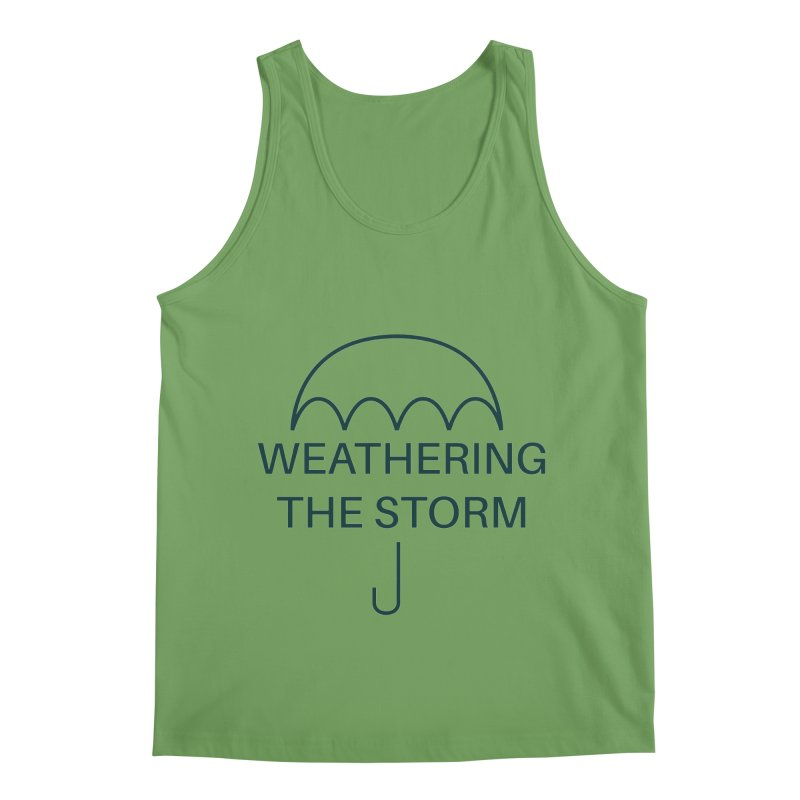 Weathering the Storm Teal Text Men's Tank by Honeybee Clothing and Wares