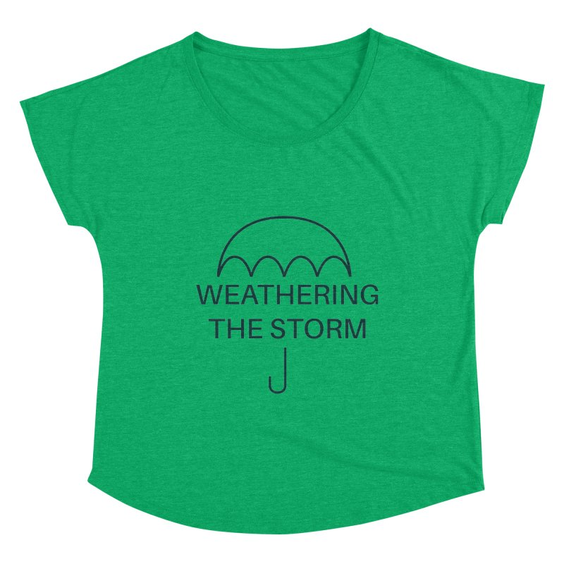 Weathering the Storm Teal Text Women's Scoop Neck by Honeybee Clothing and Wares