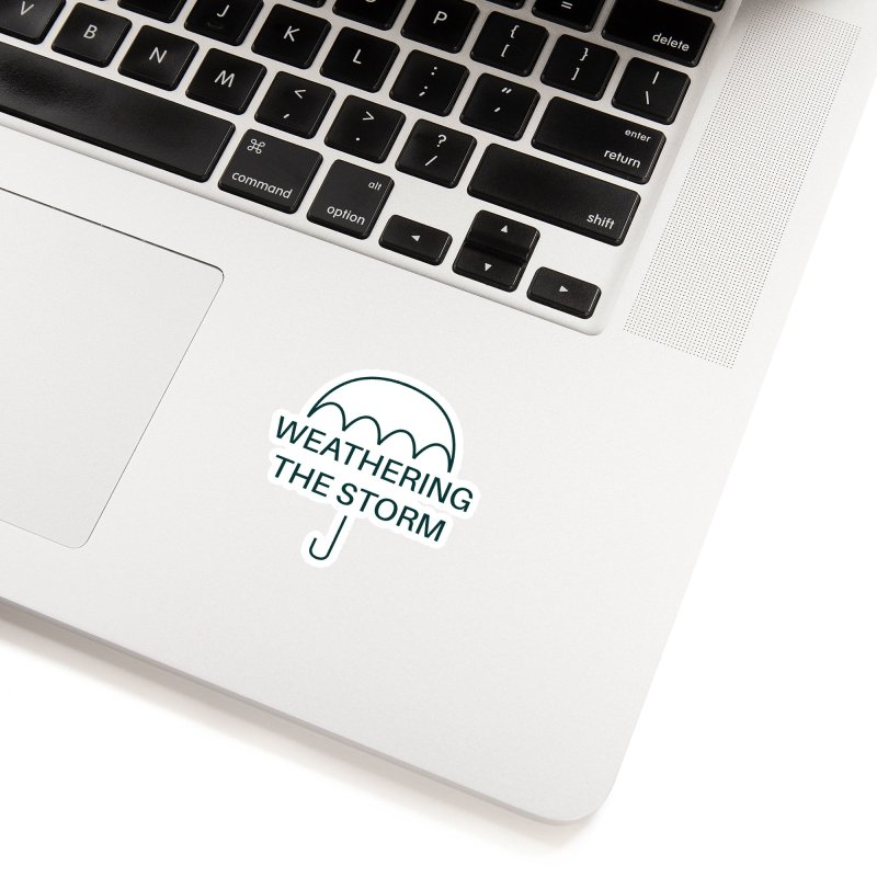 Weathering the Storm Teal Text Accessories Sticker by Honeybee Clothing and Wares
