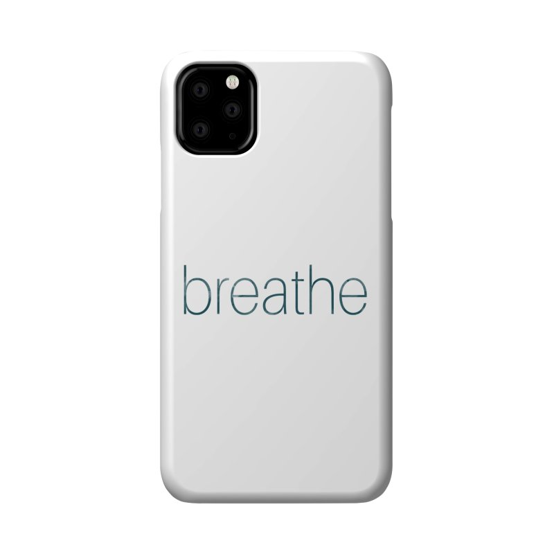 Breathe - Teal Skinny Letters Accessories Phone Case by Honeybee Clothing and Wares
