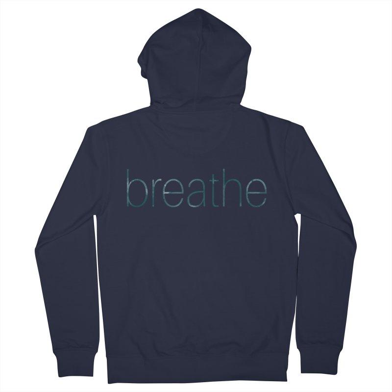 Breathe - Teal Skinny Letters Women's Zip-Up Hoody by Honeybee Clothing and Wares