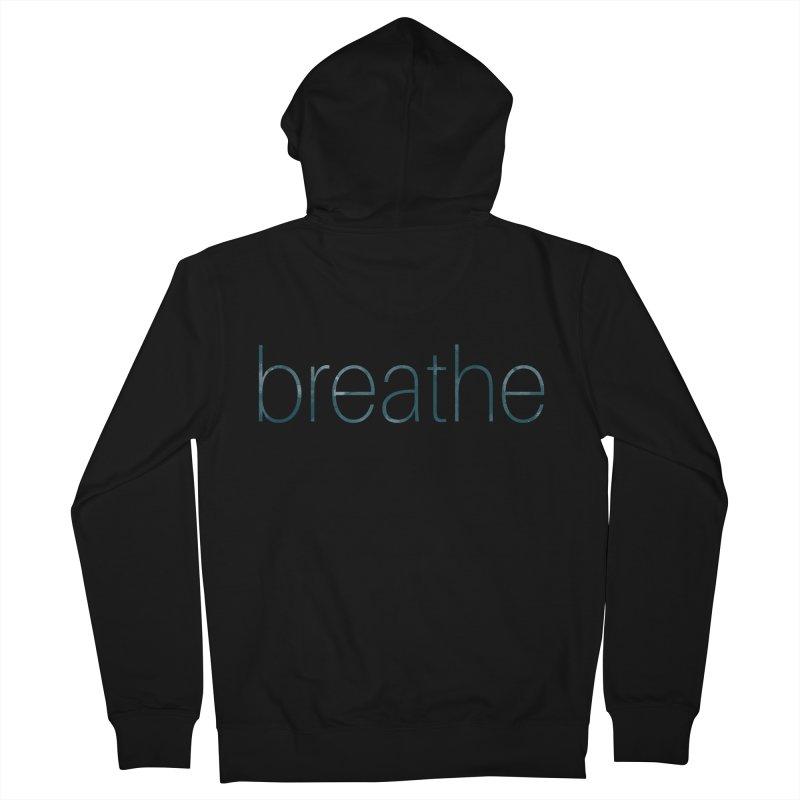 Breathe - Teal Skinny Letters Men's Zip-Up Hoody by Honeybee Clothing and Wares