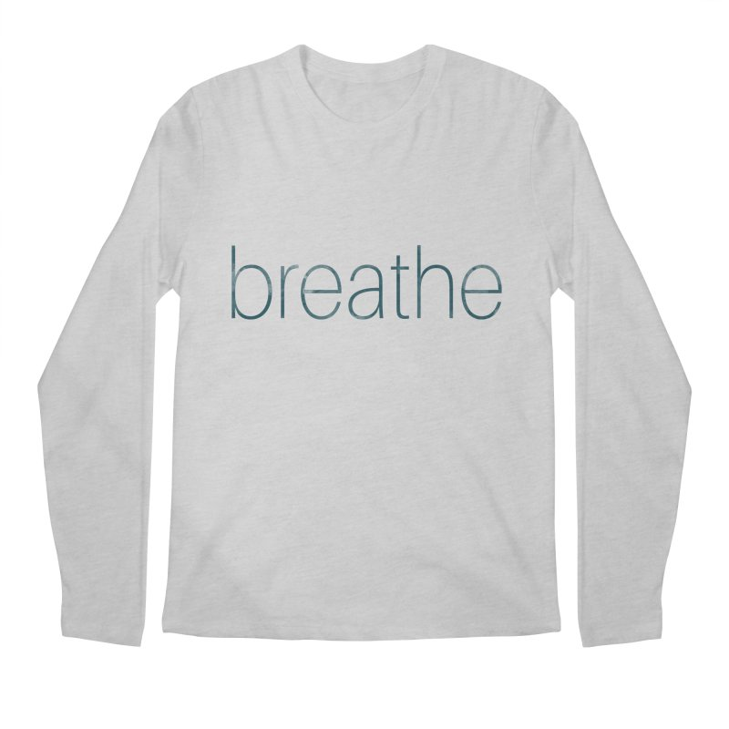 Breathe - Teal Skinny Letters Men's Longsleeve T-Shirt by Honeybee Clothing and Wares