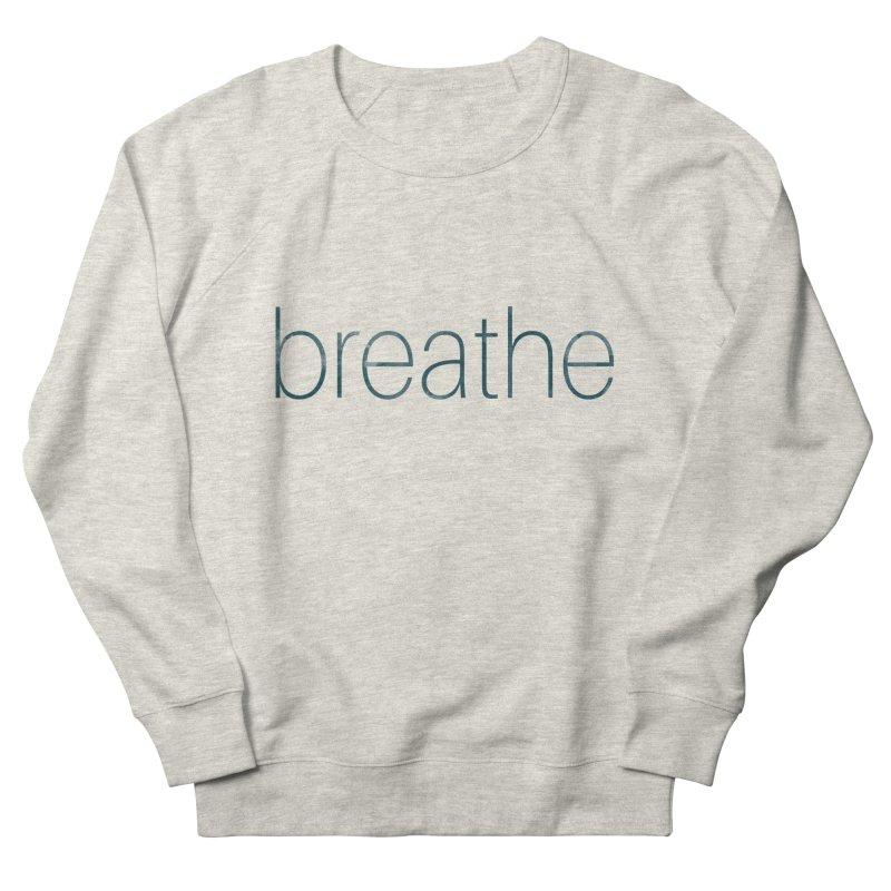 Breathe - Teal Skinny Letters Men's Sweatshirt by Honeybee Clothing and Wares