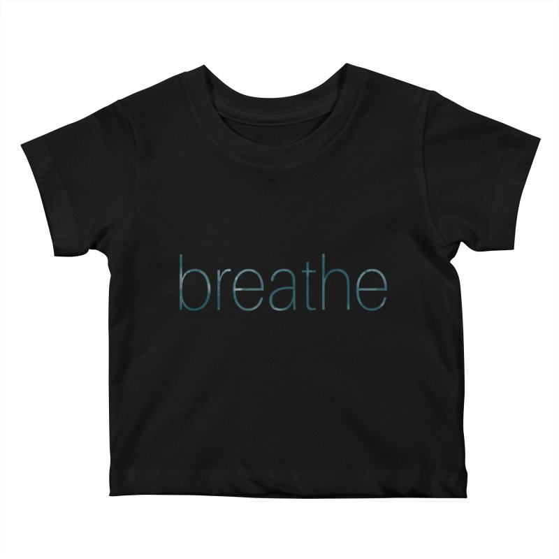 Breathe - Teal Skinny Letters Kids Baby T-Shirt by Honeybee Clothing and Wares