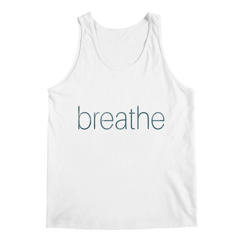 Breathe - Teal Skinny Letters Men's Tank by Honeybee Clothing and Wares