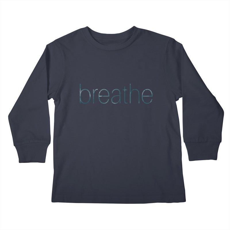 Breathe - Teal Skinny Letters Kids Longsleeve T-Shirt by Honeybee Clothing and Wares