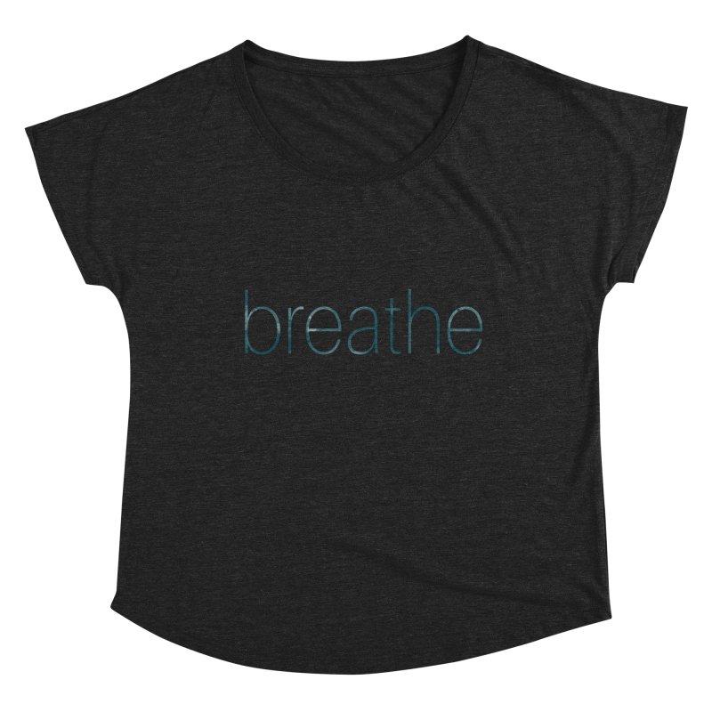 Breathe - Teal Skinny Letters Women's Scoop Neck by Honeybee Clothing and Wares