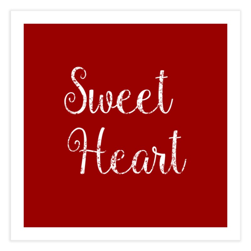 Sweet Heart Home Fine Art Print by Honeybee Clothing and Wares