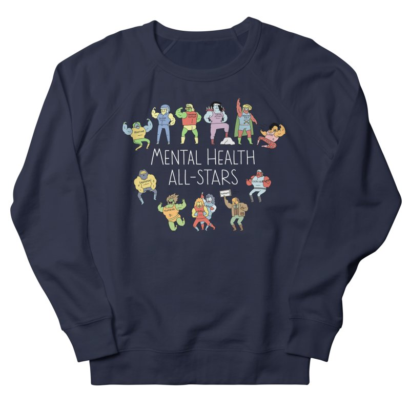 Mental Health All-Stars Women's French Terry Sweatshirt by Honey Dill on Threadless